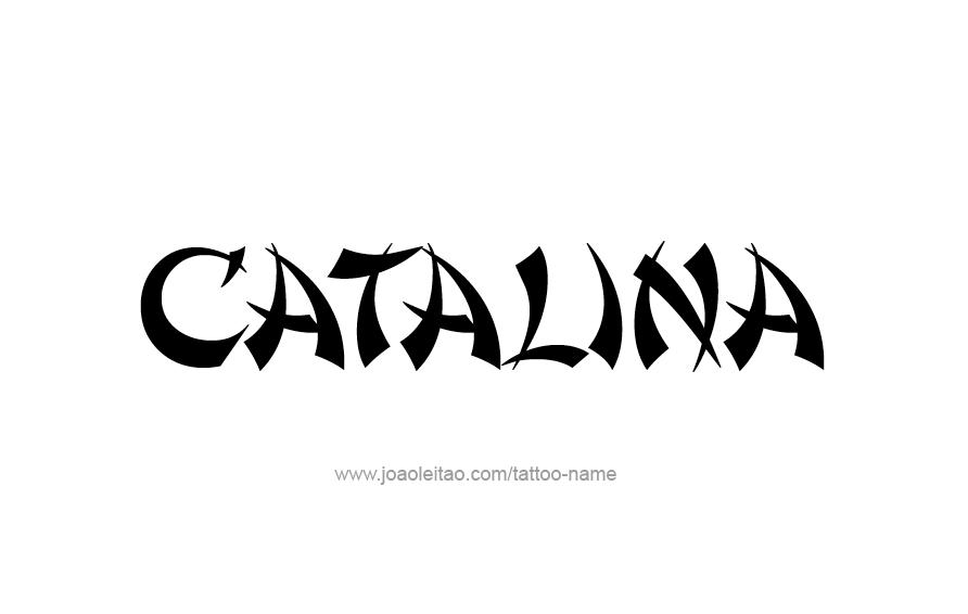 Tattoo Design Name Catalina
