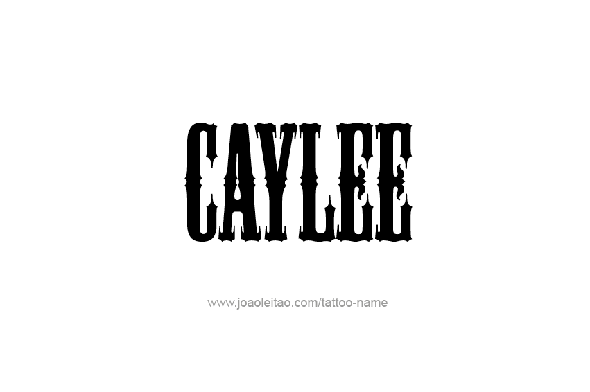 Tattoo Design Name Caylee