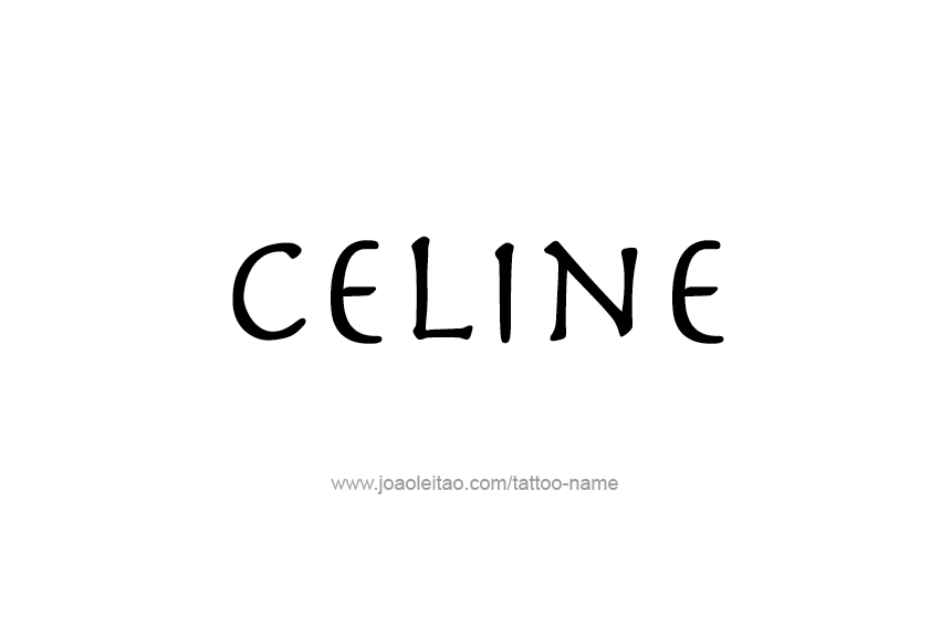 Tattoo Design Name Celine