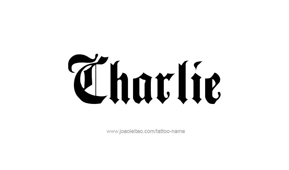 Tattoo Design Name Charlie