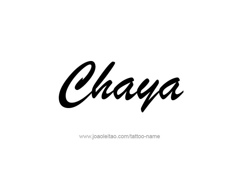 Tattoo Design Name Chaya