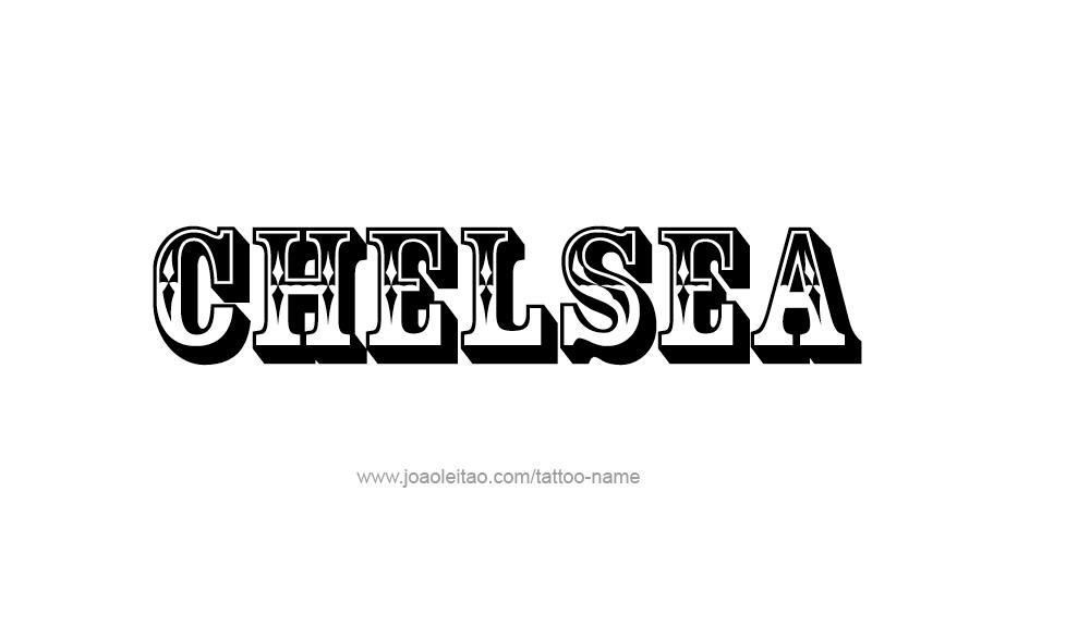 chelsea name tattoo designs