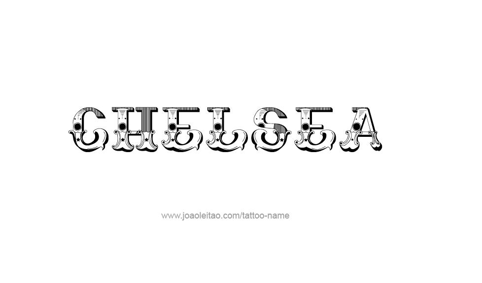 Tattoo Design Name Chelsea