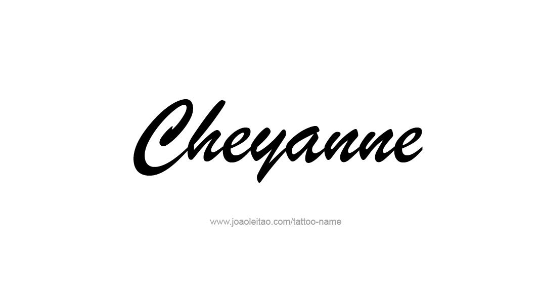 Tattoo Design Name Cheyanne