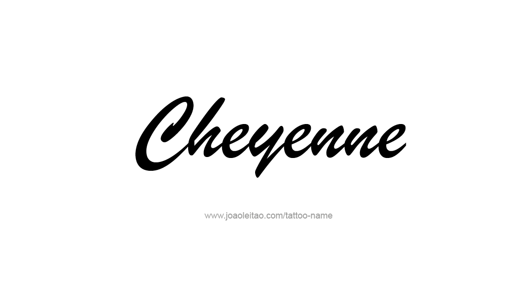 Tattoo Design Name Cheyenne