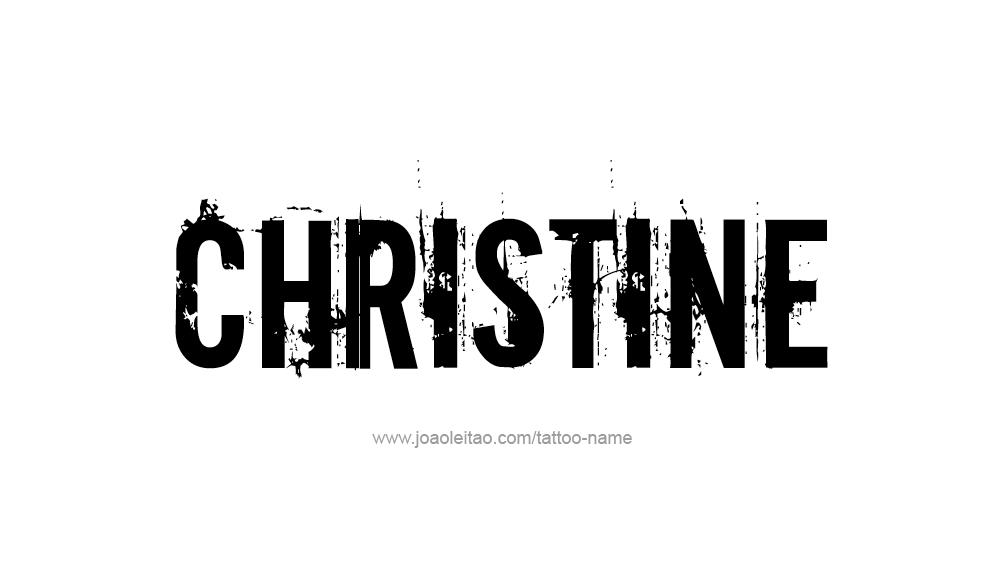 Tattoo Design Name Christine