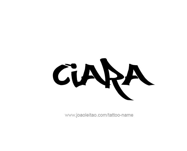 Tattoo Design Name Ciara