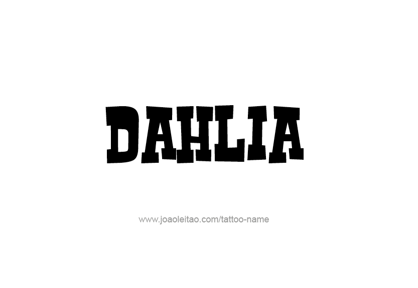 Tattoo Design Name Dahlia