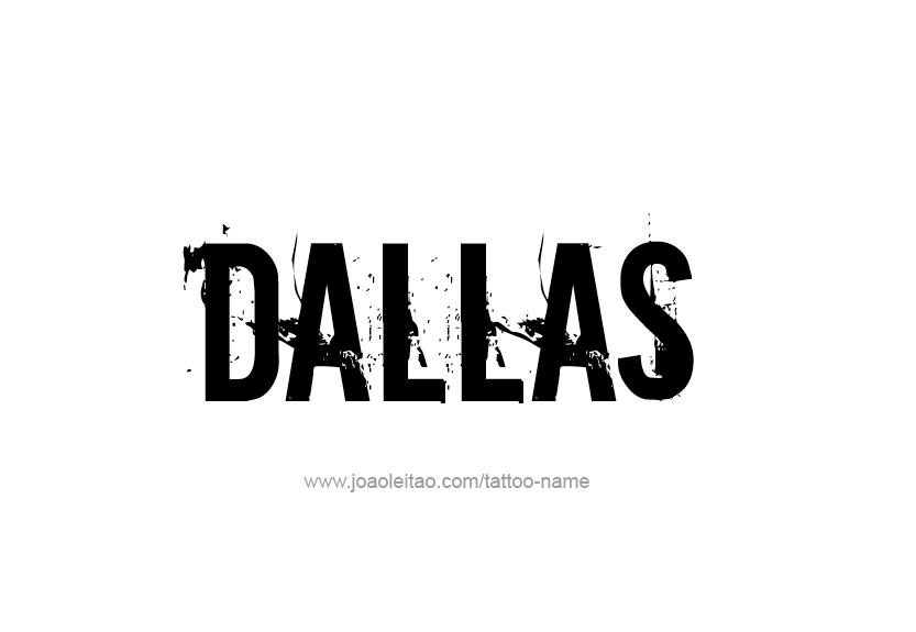 Tattoo Design Name Dallas