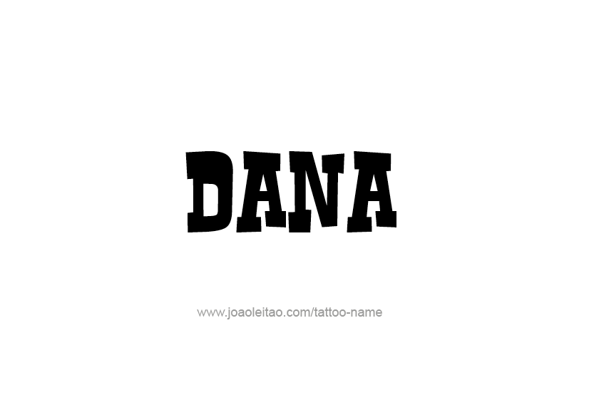 Tattoo Design Name Dana