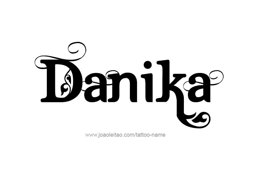 Tattoo Design Name Danika