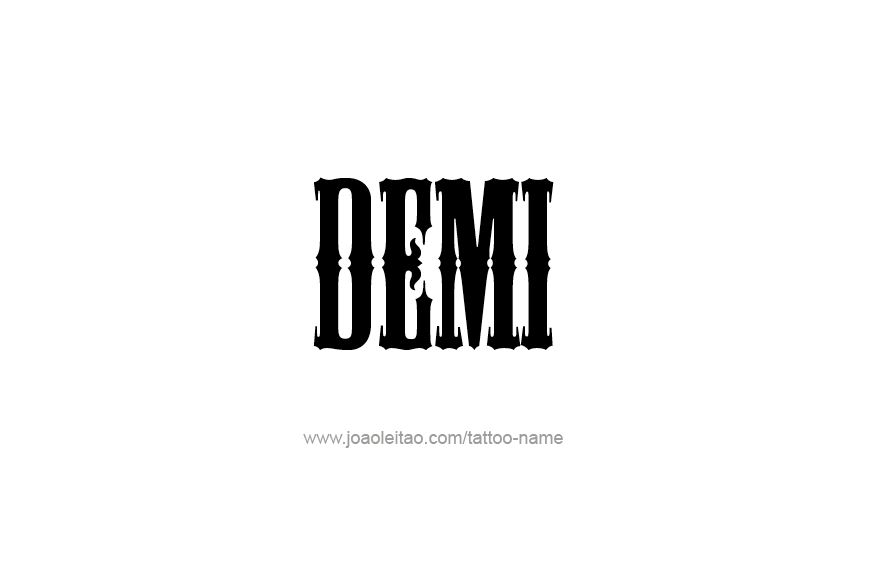 Tattoo Design Name Demi