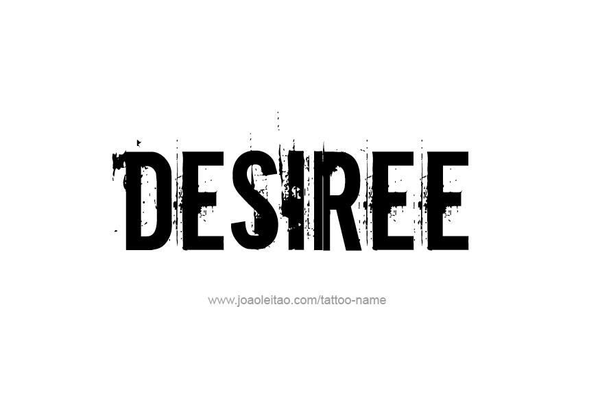 Tattoo Design Name Desiree