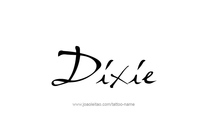 Tattoo Design Name Dixie