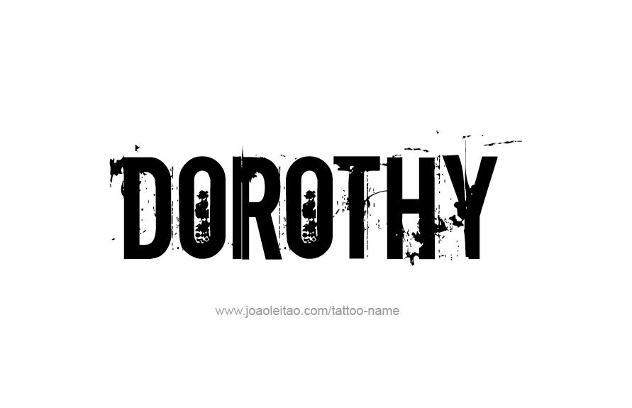 Tattoo Design Name Dorothy