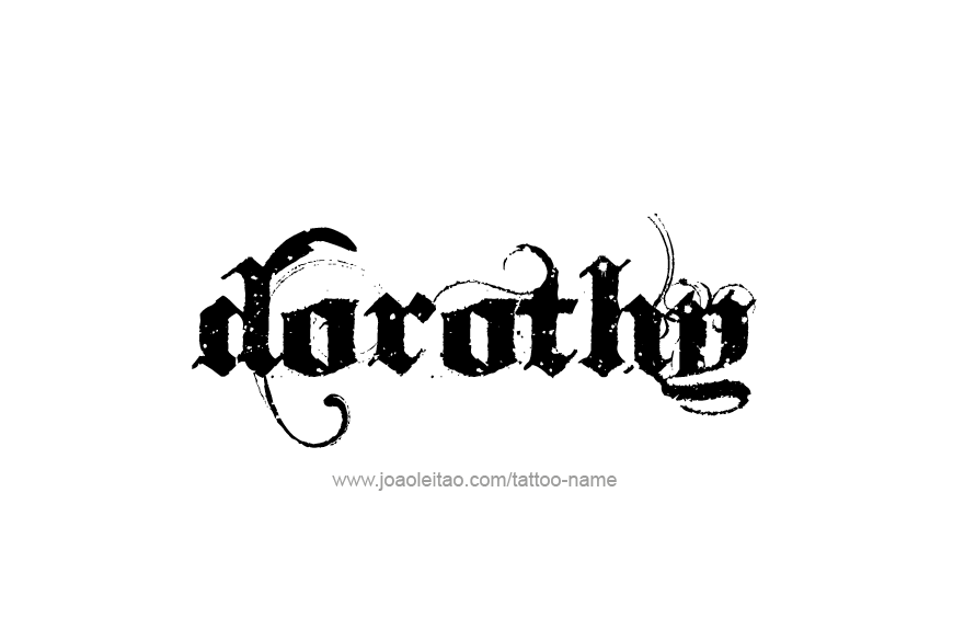 Tattoo Design Name Dorothy
