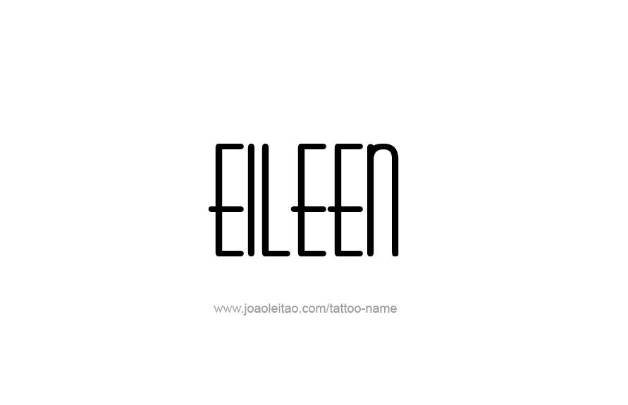Tattoo Design Name Eileen