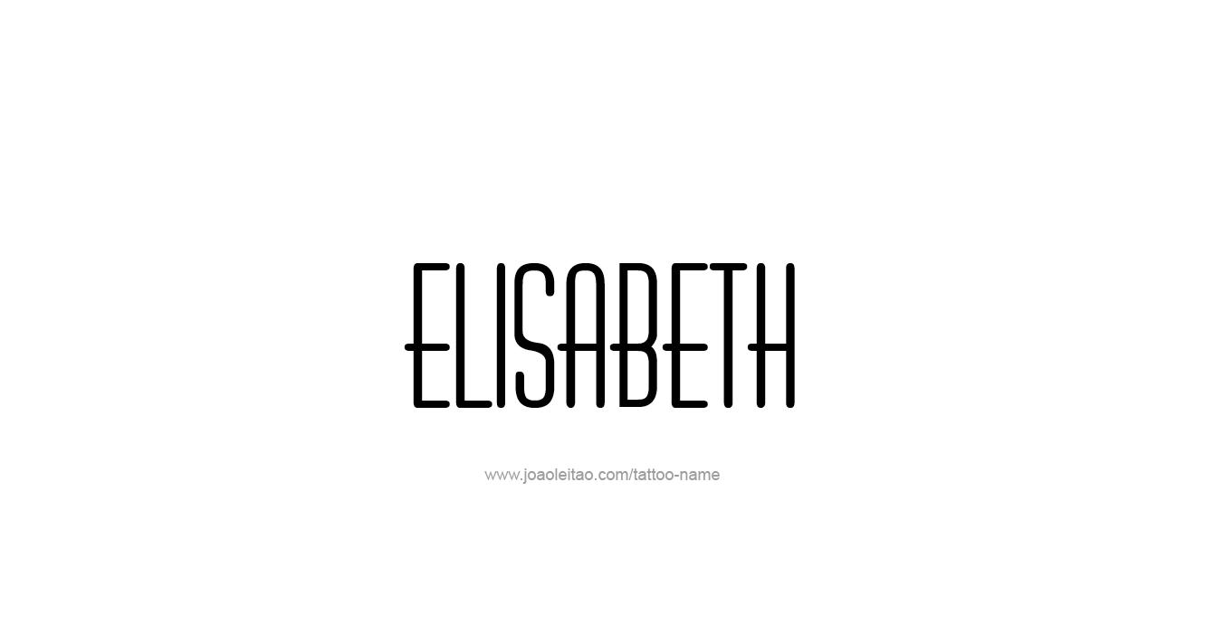 Tattoo Design Name Elisabeth
