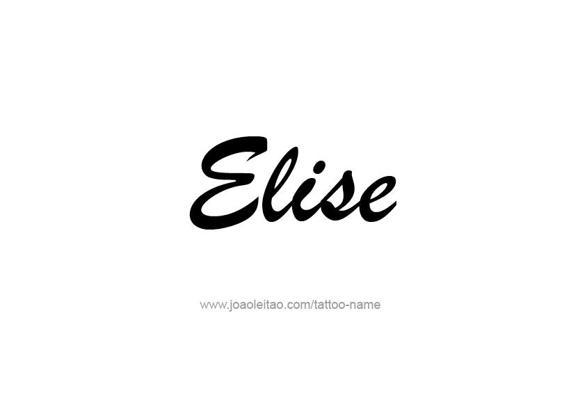 Tattoo Design Name Elise