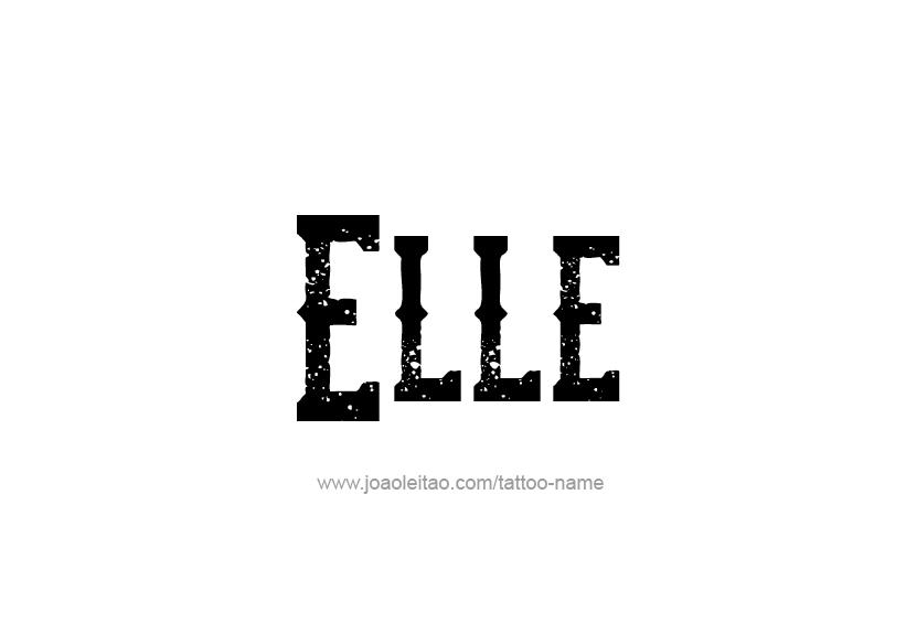 Tattoo Design Name Elle