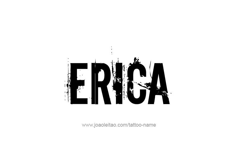 Tattoo Design Name Erica