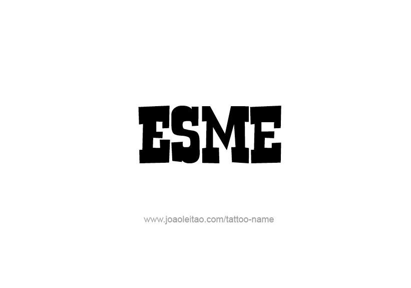 Tattoo Design Name Esme
