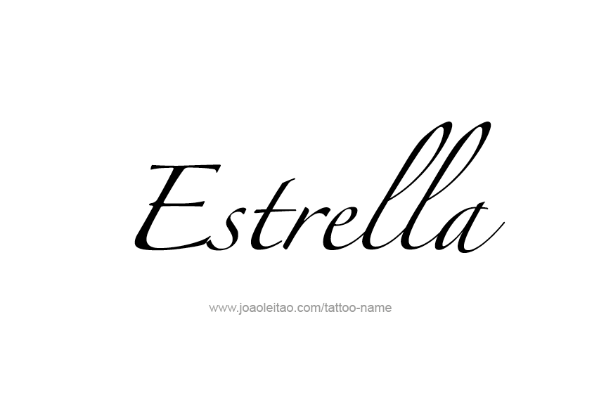 Meaning of Estrella: Estrella is a Spanish word meaning star