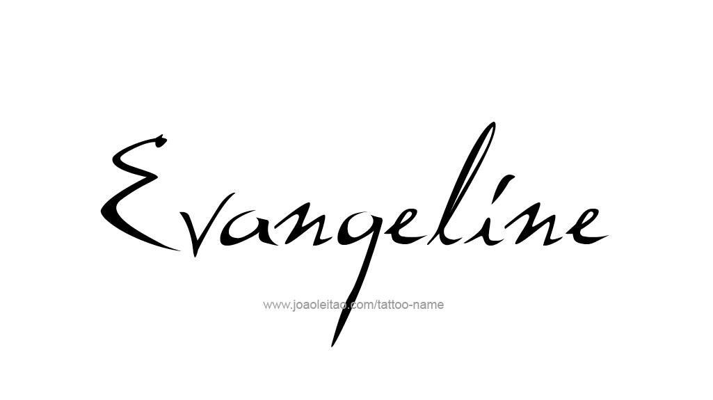Tattoo Design Name Evangeline
