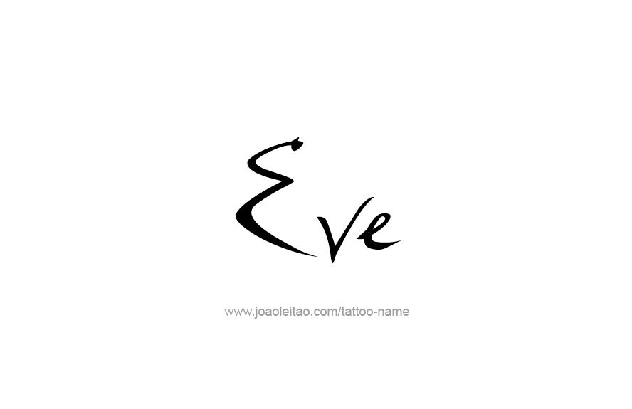 Tattoo Design Name Eve