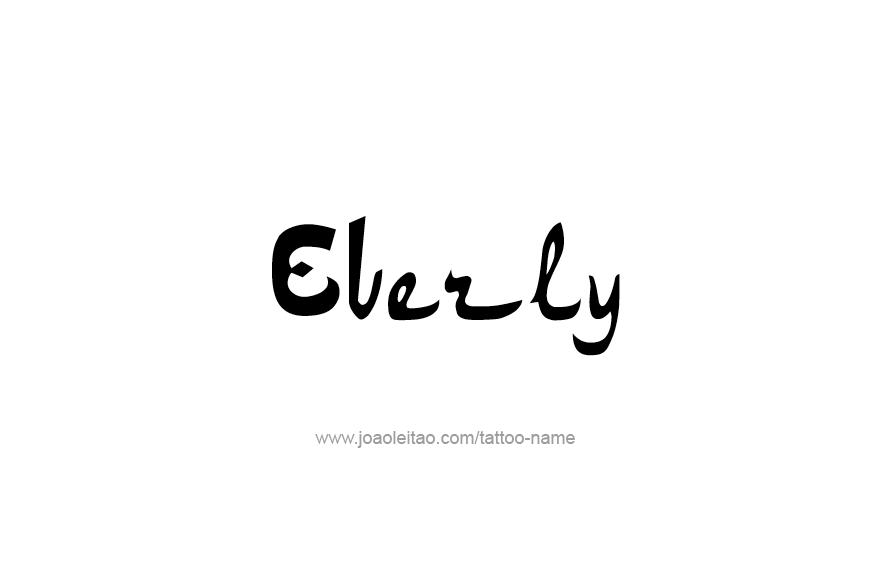 Tattoo Design Name Everly