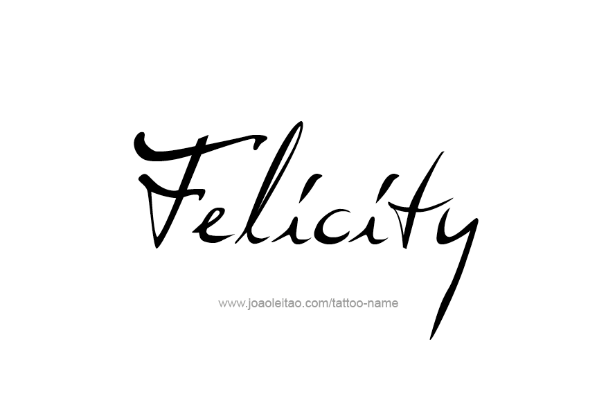 Tattoo Design Name Felicity