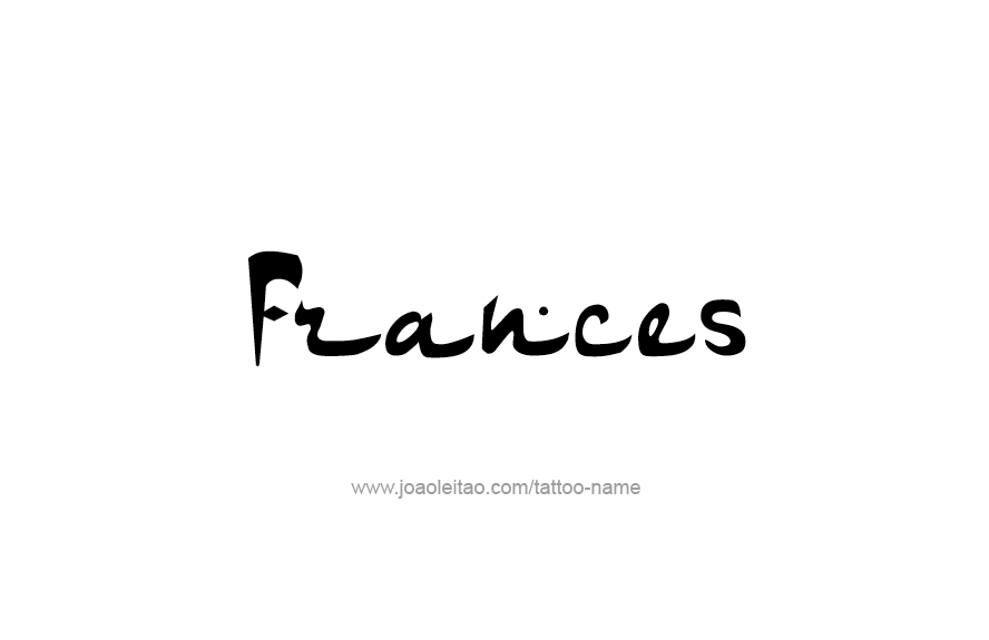 Tattoo Design Name Frances