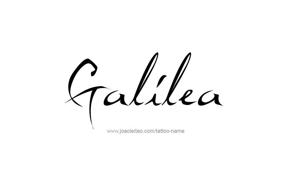 Tattoo Design Name Galilea