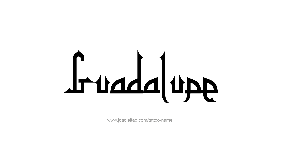 Tattoo Design Name Guadalupe