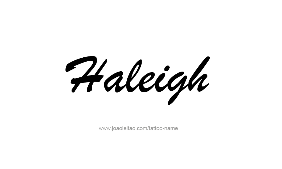 Tattoo Design Name Haleigh
