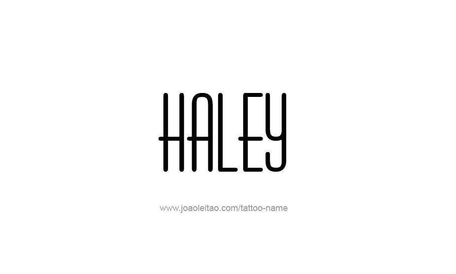 Tattoo Design Name Haley