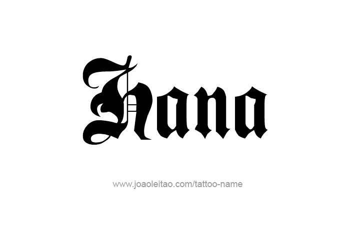 Tattoo Design Name Hana