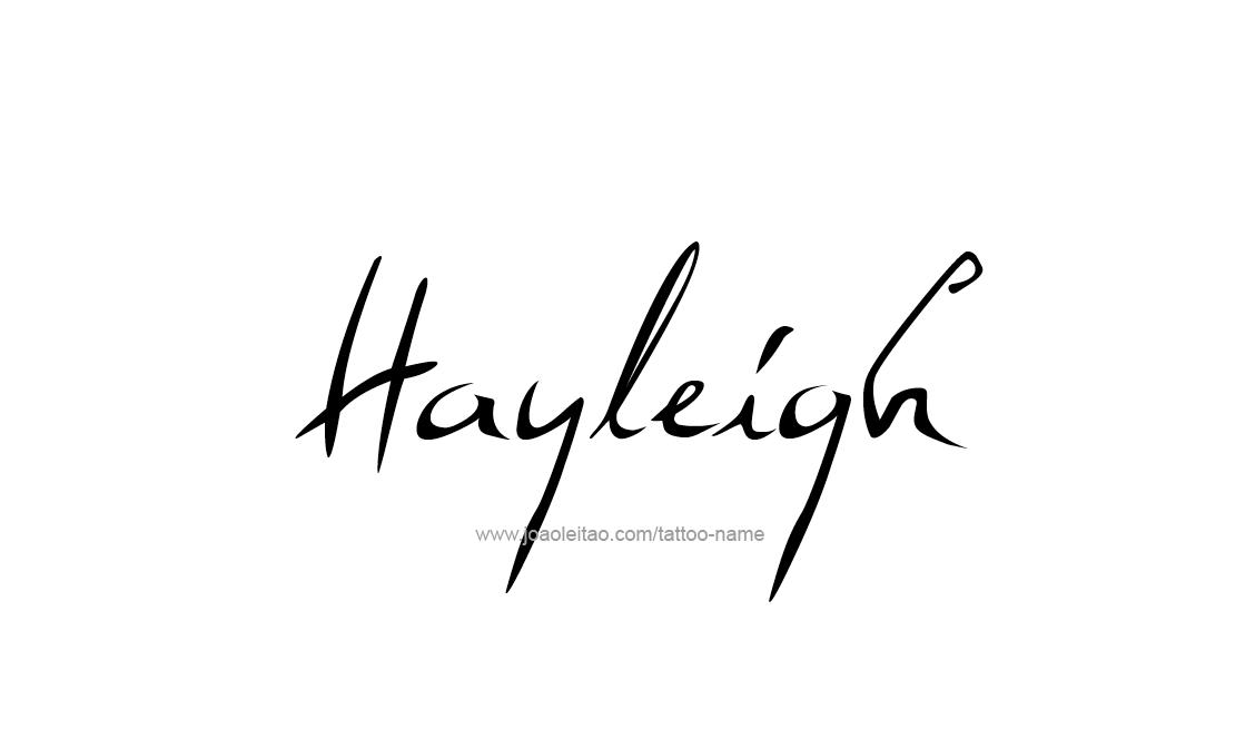 Tattoo Design Name Hayleigh