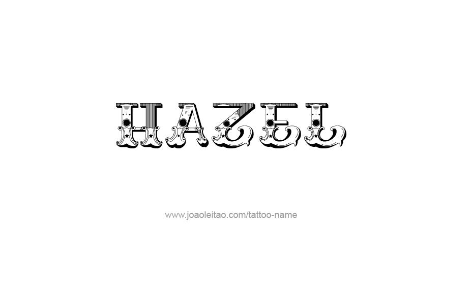 Tattoo Design Name Hazel