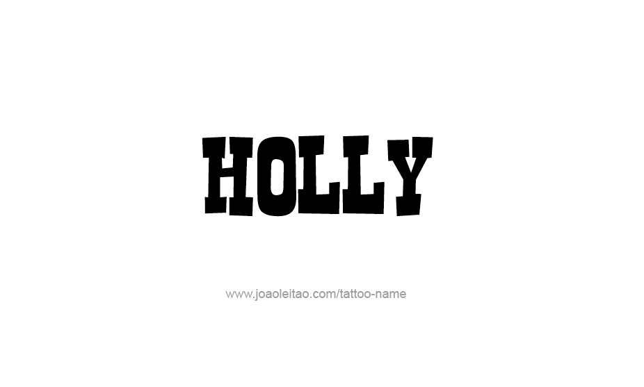 Tattoo Design Name Holly