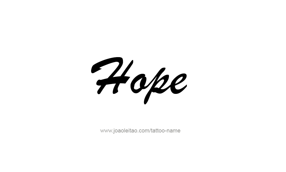 Tattoo Design Inspiration Name Hope