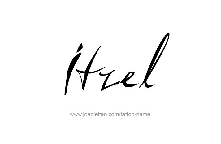 Tattoo Design Name Itzel