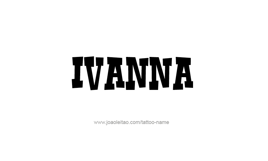Tattoo Design Name Ivanna