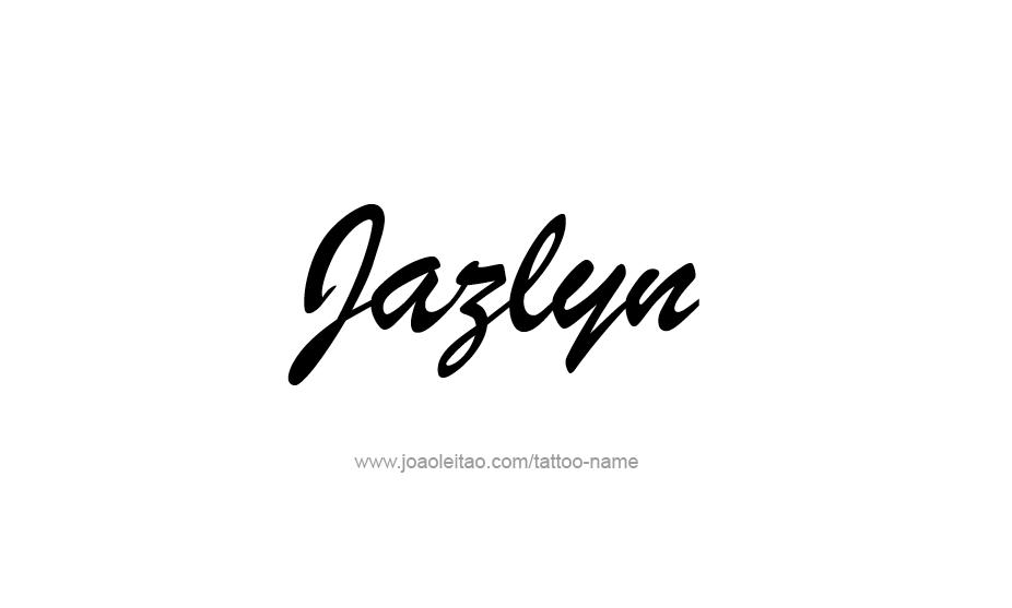 Tattoo Design Name Jazlyn