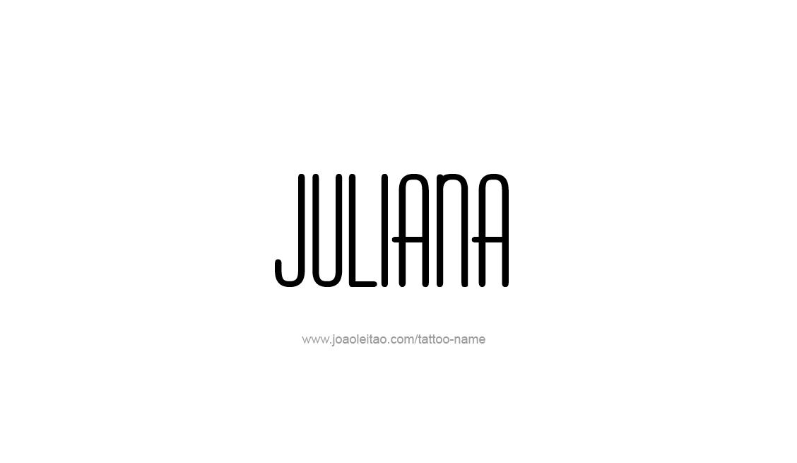 Tattoo Design Name Juliana