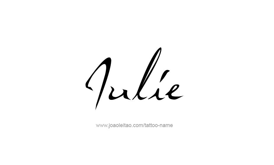 Tattoo Design Name Julie