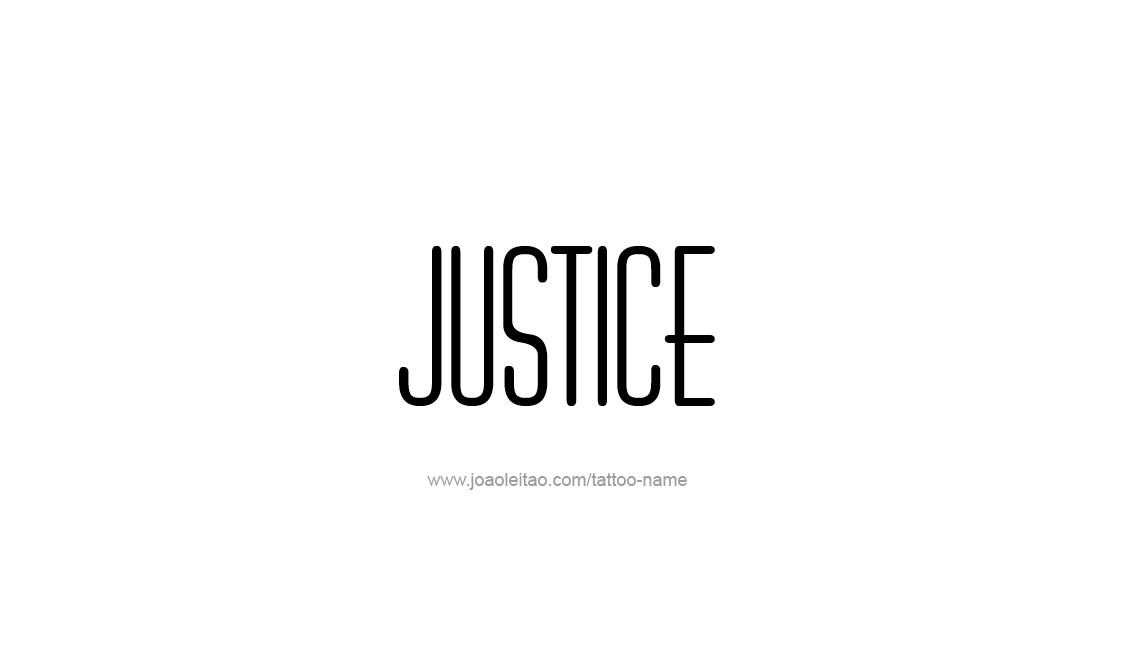 Tattoo Design Name Justice