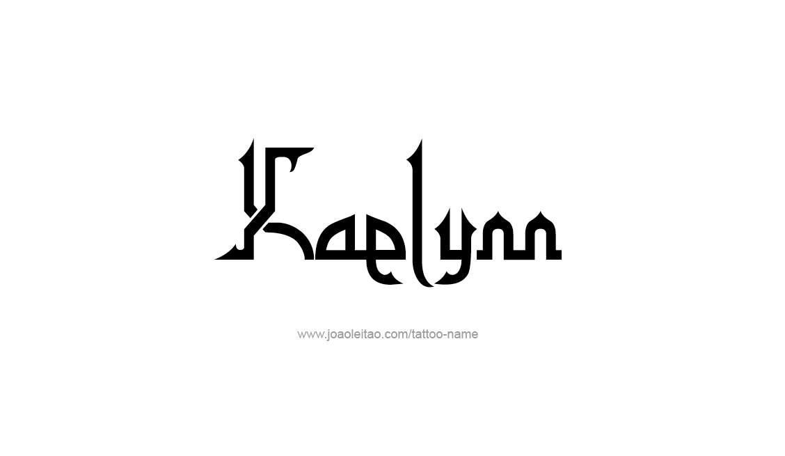 Tattoo Design Name Kaelynn