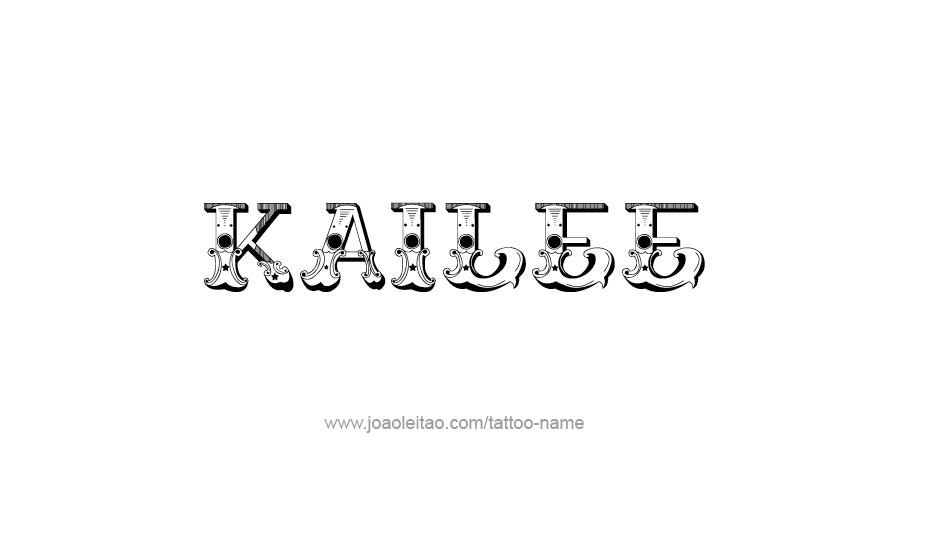 Tattoo Design Name Kailee