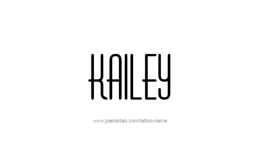 Tattoo Design Name Kailey